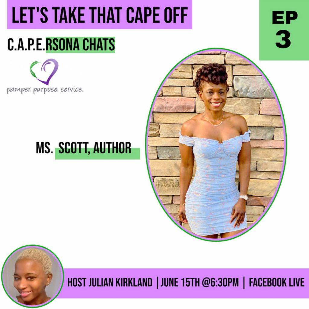 C.A.P.E.rsona Chats Ms. Scott, Author